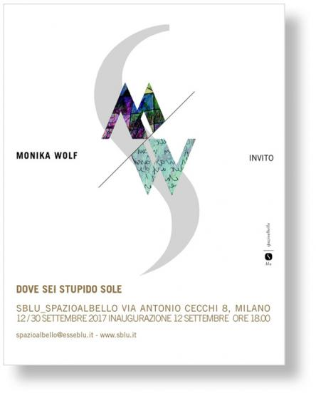 Monika Wolf  - Dove sei stupido sole