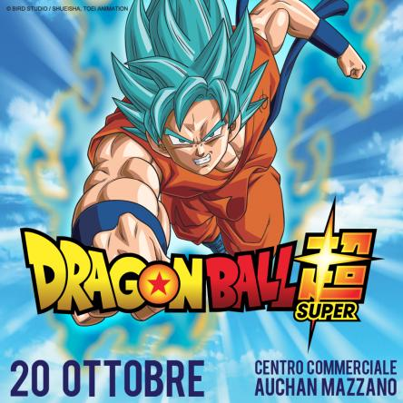 Dragon ball Super a Mazzano